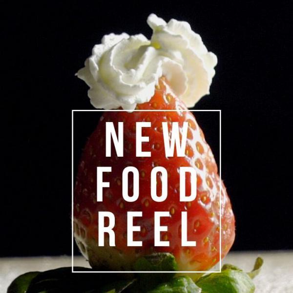 NEW FOOD REEL
